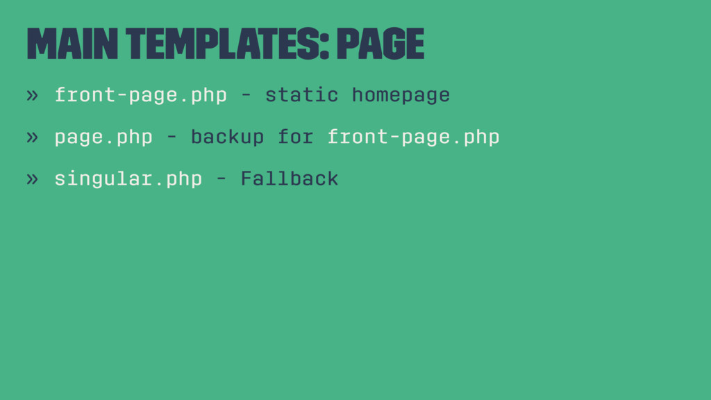 Main Templates: Page » front-page.php - static ...