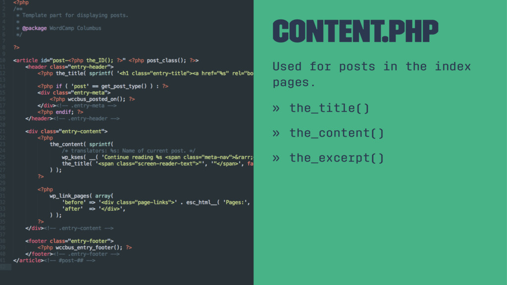 Content.php Used for posts in the index pages. ...