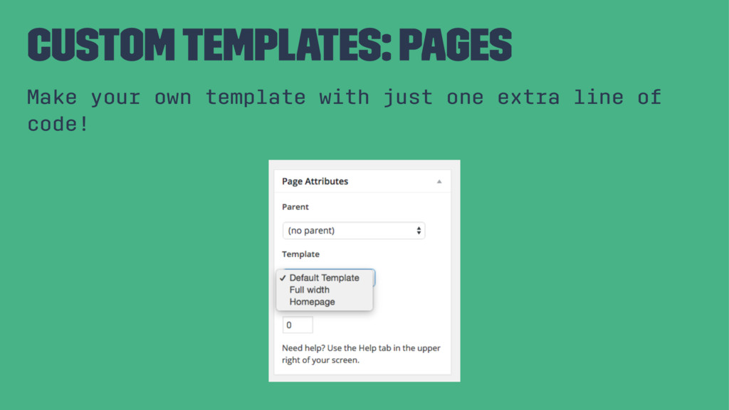 Custom Templates: Pages Make your own template ...