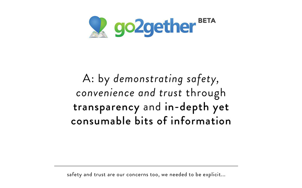 safety and trust are our concerns too, we neede...