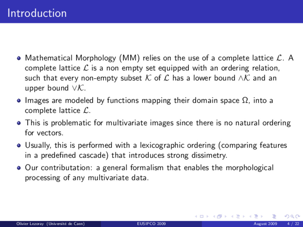 Introduction Mathematical Morphology (MM) relie...