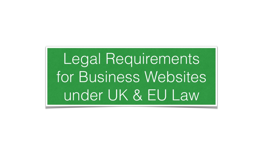 Legal Requirements for Business Websites under ...