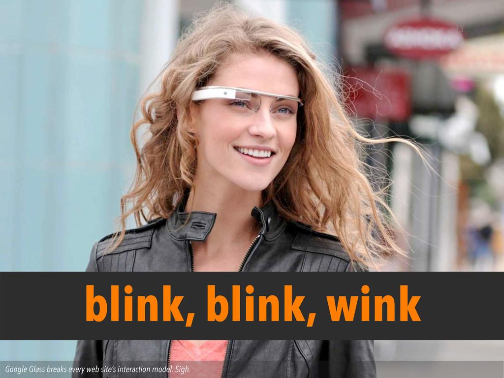 Google Glass breaks every web site's interactio...