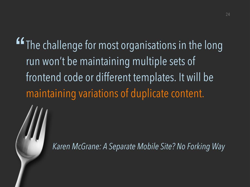 Karen McGrane: A Separate Mobile Site? No Forki...