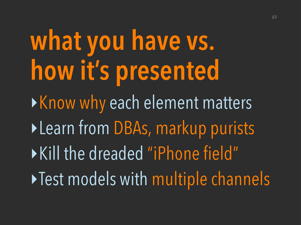 ‣Know why each element matters ‣Learn from DBAs...