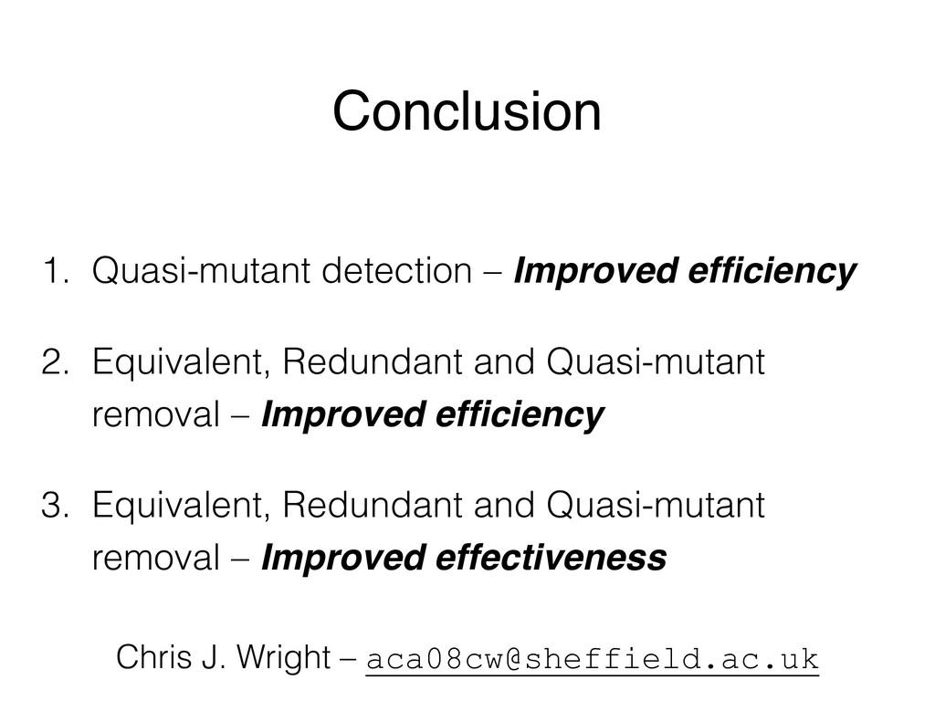 Conclusion 1. Quasi-mutant detection – Improved...