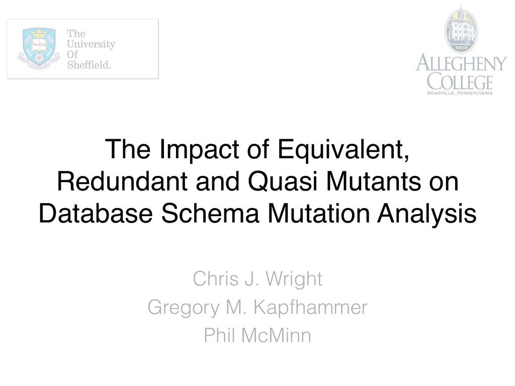 The Impact of Equivalent, Redundant and Quasi M...