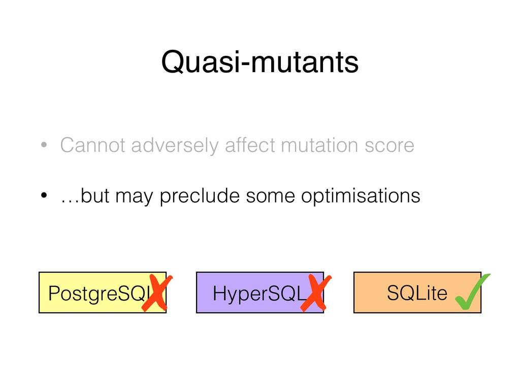 Quasi-mutants • Cannot adversely affect mutatio...