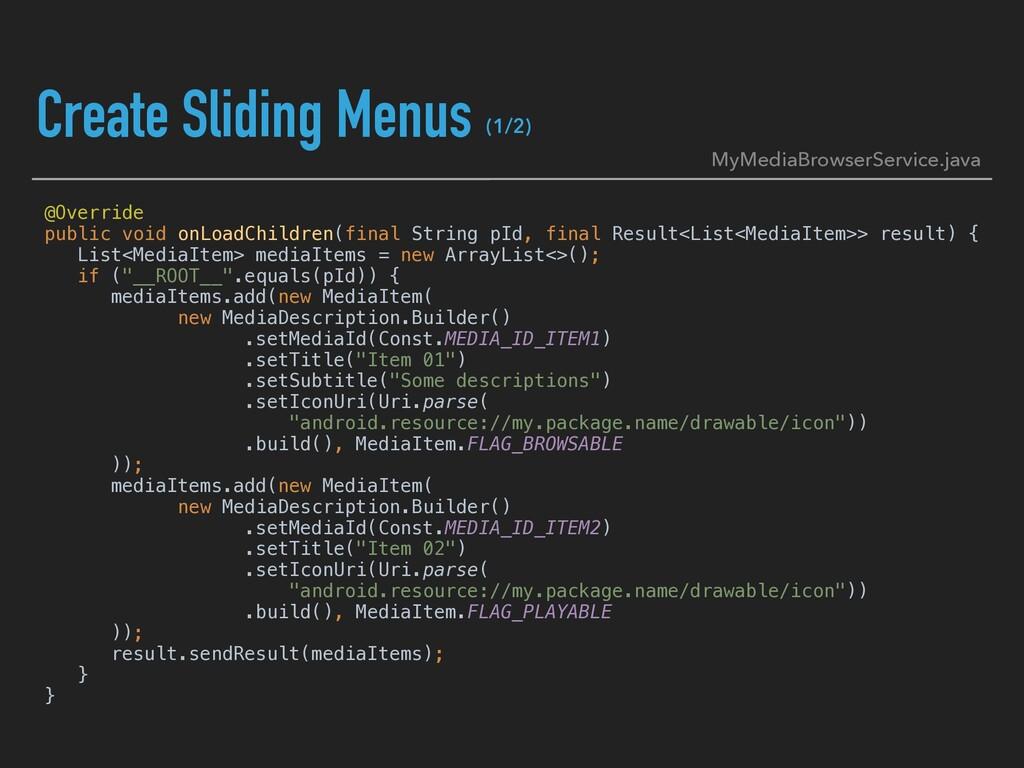 Create Sliding Menus @Override public void onL...
