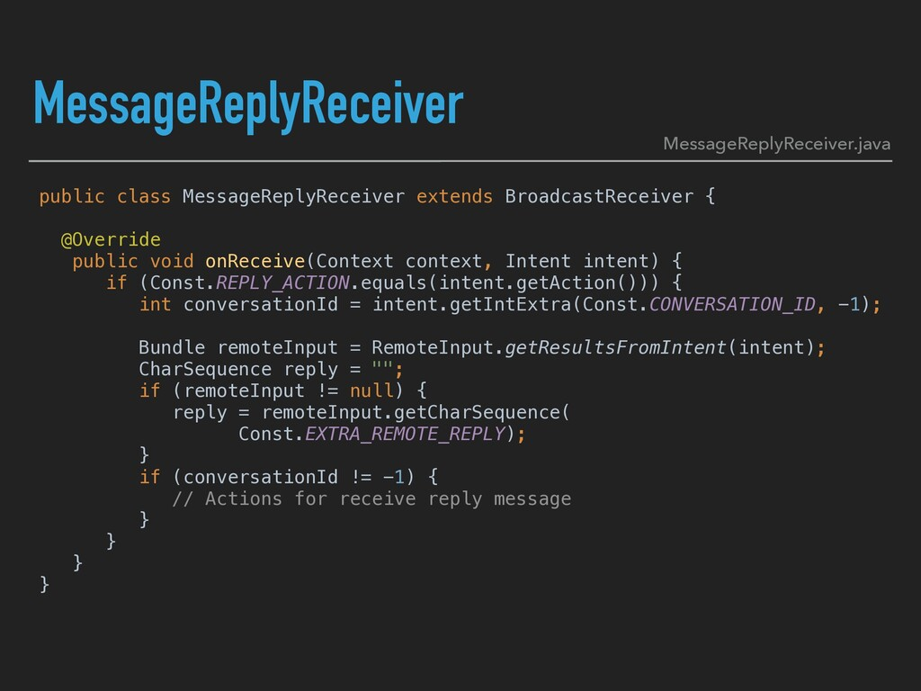 MessageReplyReceiver public class MessageReplyR...