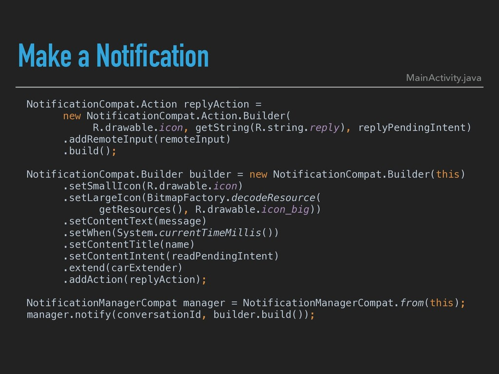 Make a Notification NotificationCompat.Action r...