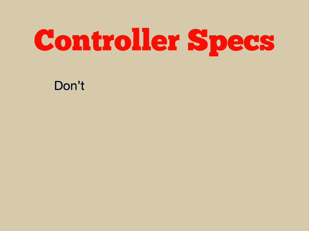 Controller Specs Don't
