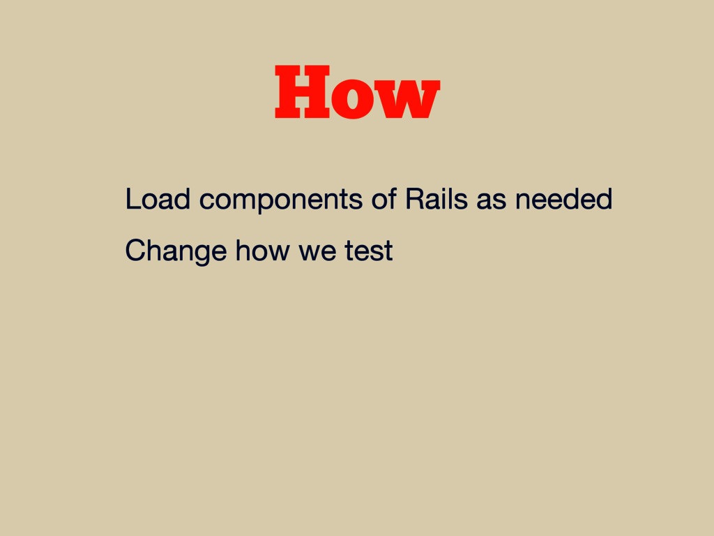 How Load components of Rails as needed  Change ...