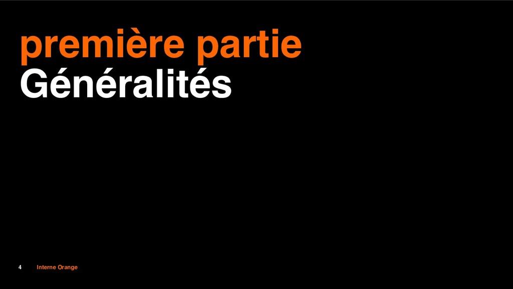 Interne Orange 4 première partie Généralités