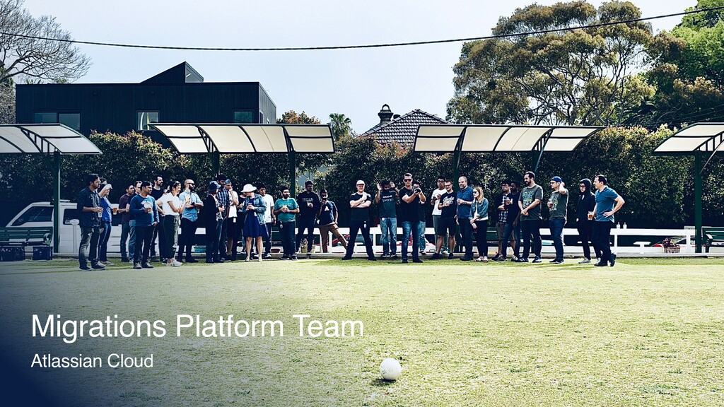 Migrations Platform Team Atlassian Cloud