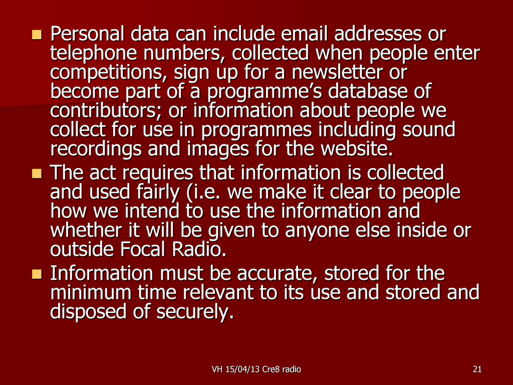 21  Personal data can include email addresses ...