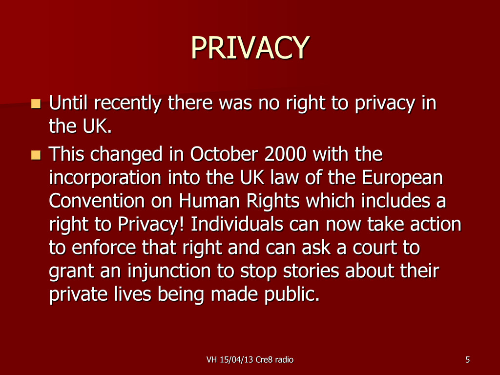 5 PRIVACY  Until recently there was no right t...