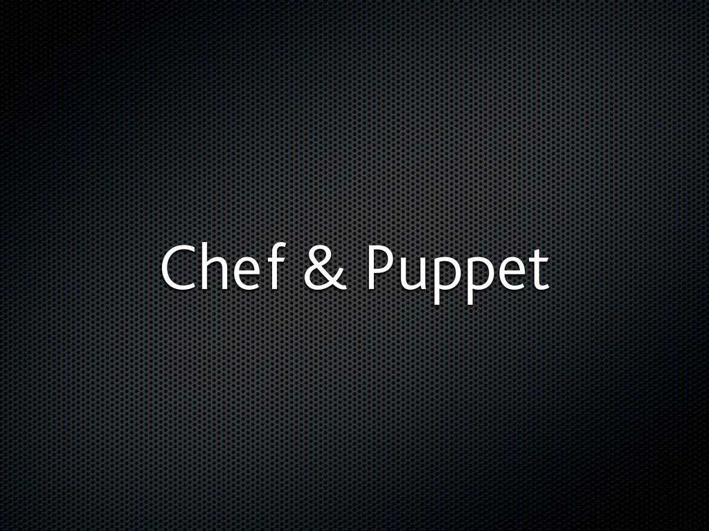 Chef & Puppet