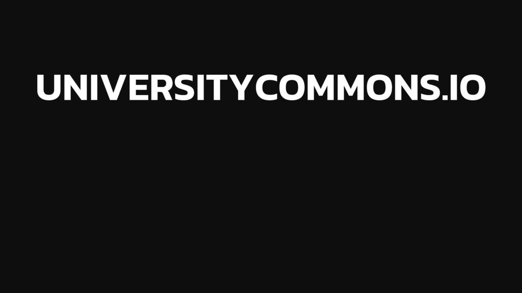 UNIVERSITYCOMMONS.IO