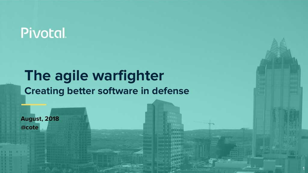The agile warfighter Creating better software i...