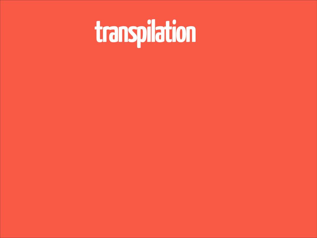 transpilation