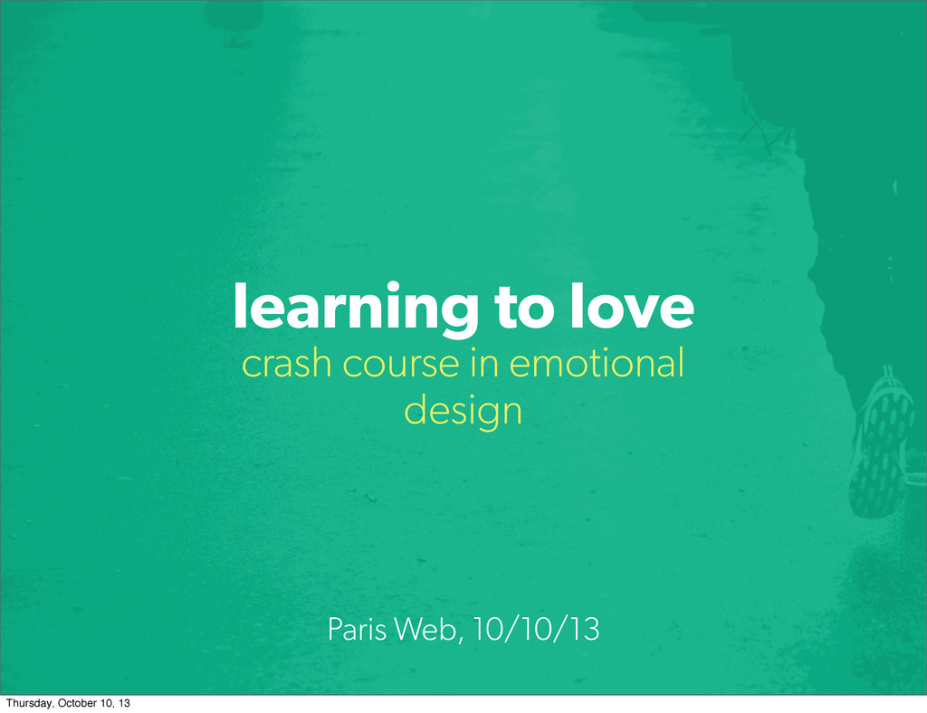 learning to love crash course in emotional desi...