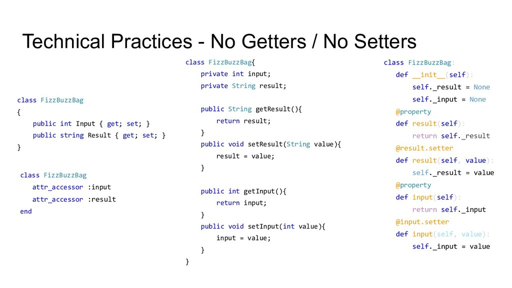 Technical Practices - No Getters / No Setters c...
