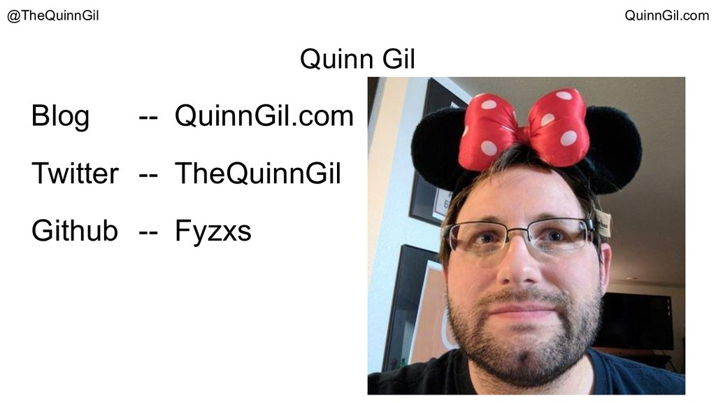 Quinn Gil Blog -- QuinnGil.com Twitter -- TheQu...