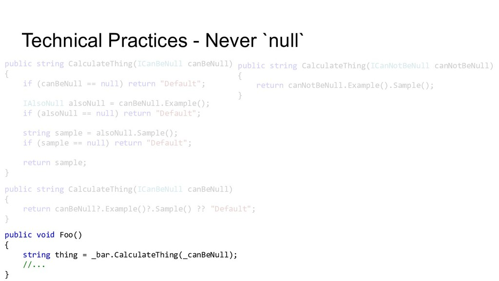Technical Practices - Never `null` public strin...