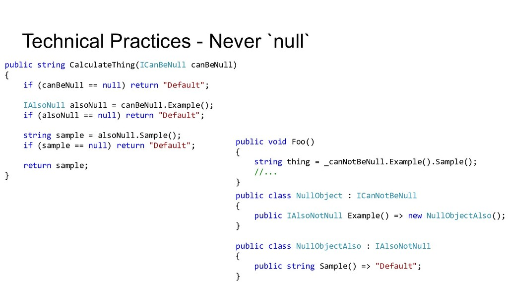 Technical Practices - Never `null` public class...