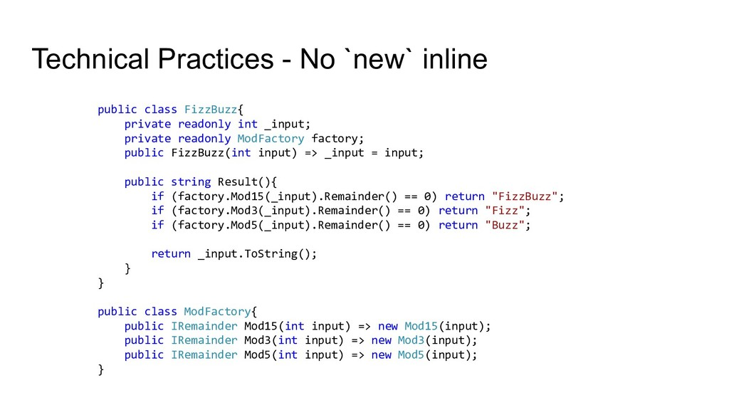 Technical Practices - No `new` inline public cl...