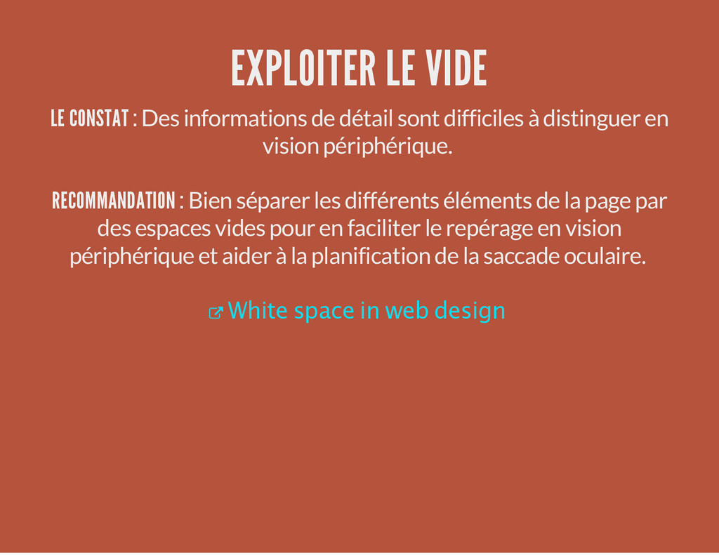 EXPLOITER LE VIDE LE CONSTAT : Des informations...