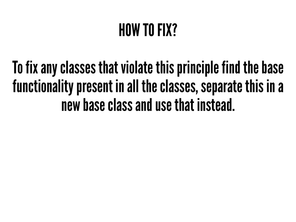 HOW TO FIX? To fix any classes that violate thi...
