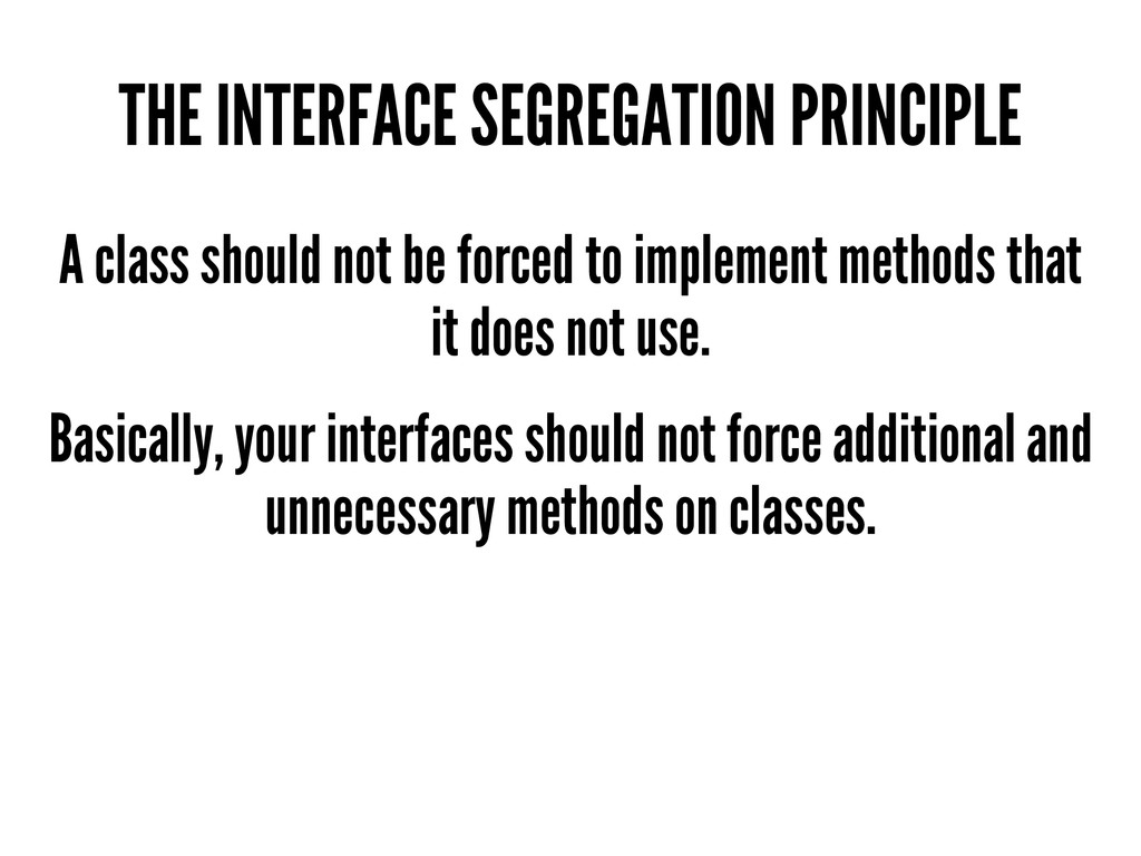 THE INTERFACE SEGREGATION PRINCIPLE A class sho...