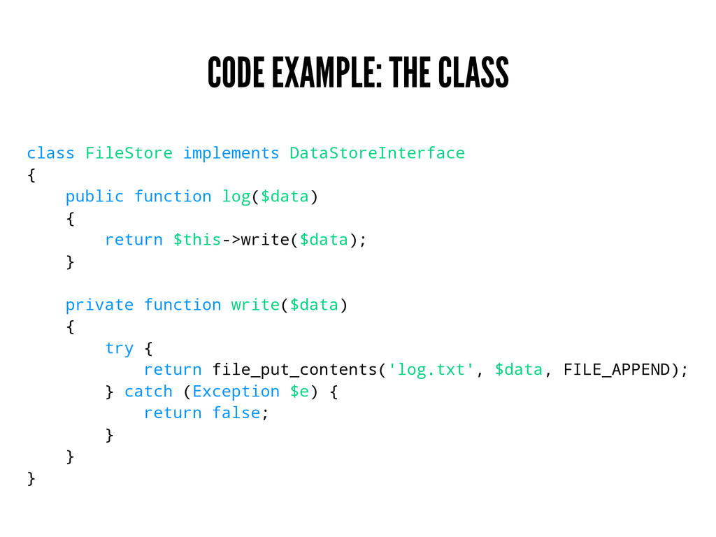 CODE EXAMPLE: THE CLASS class FileStore impleme...