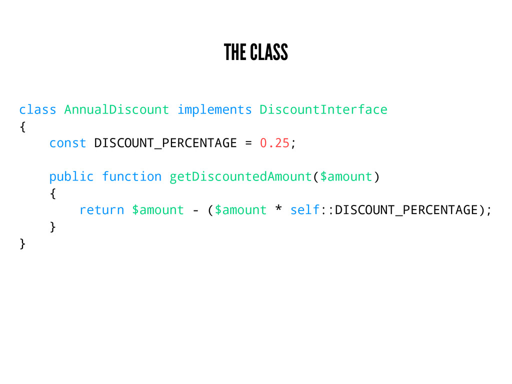 THE CLASS class AnnualDiscount implements Disco...