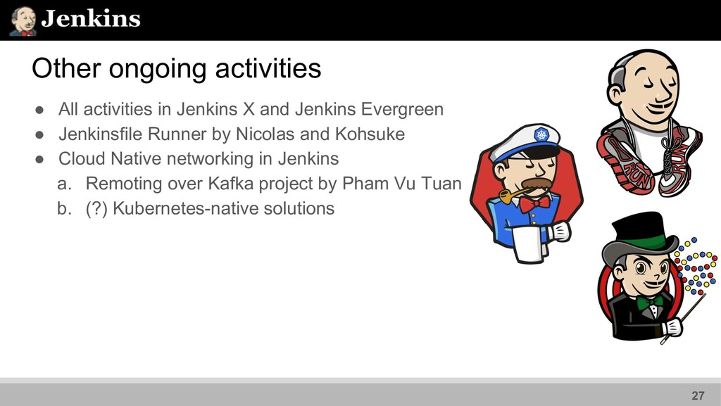 ● All activities in Jenkins X and Jenkins Everg...