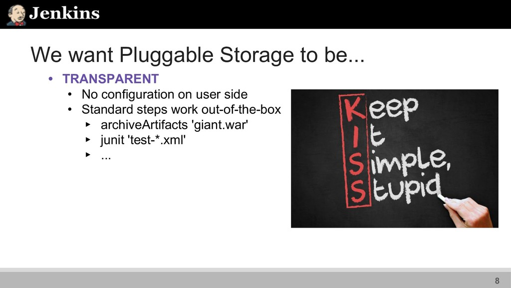 We want Pluggable Storage to be... • TRANSPAREN...