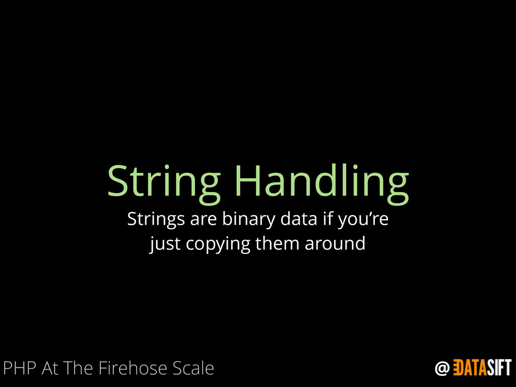@ String Handling Strings are binary data if yo...