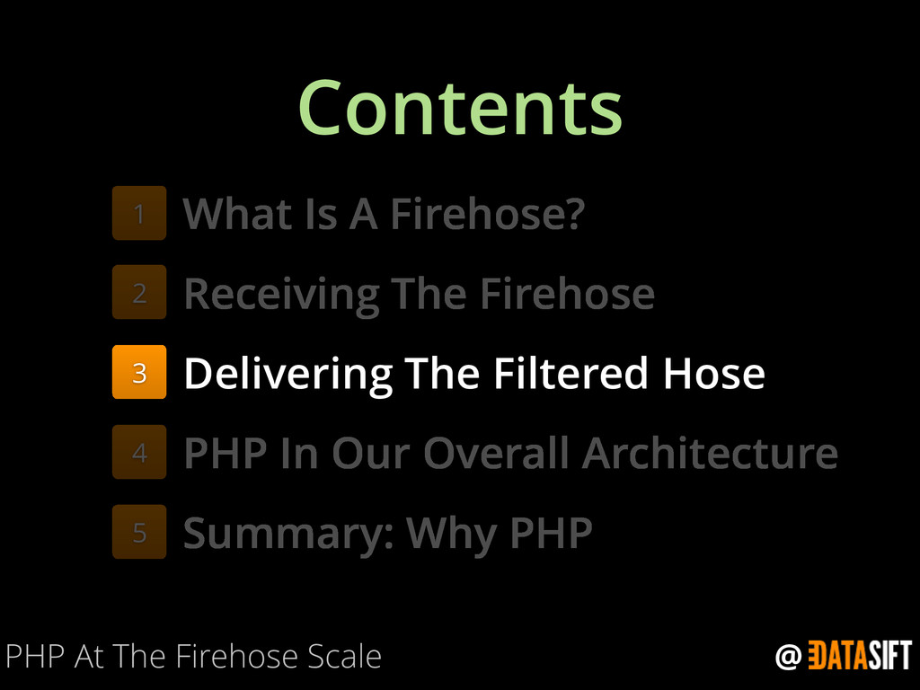 @ Contents PHP At The Firehose Scale What Is A ...
