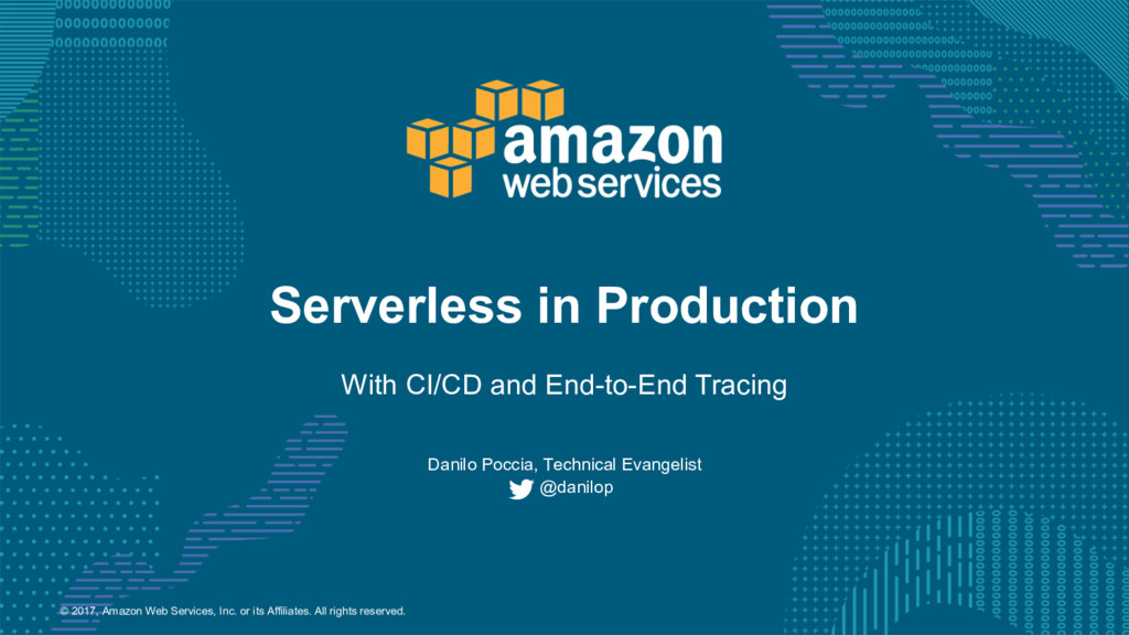 Serverless in Production with CI/CD and End-to-End Tracing
