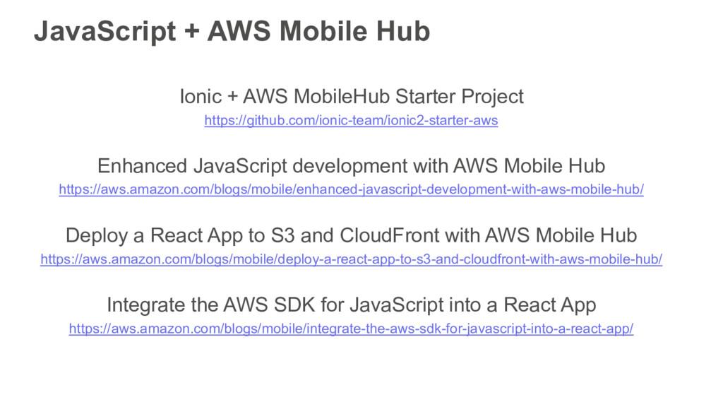 JavaScript + AWS Mobile Hub Ionic + AWS MobileH...