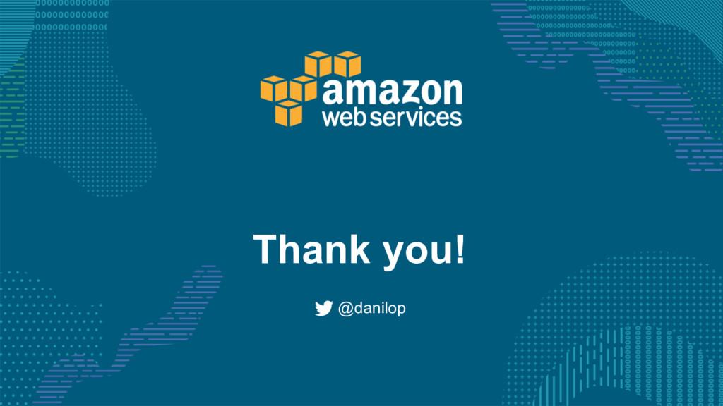 Thank you! @danilop