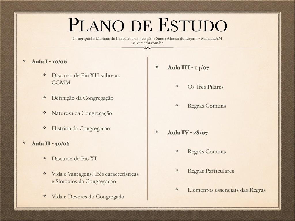 PLANO DE ESTUDO Aula I - 16/06 Discurso de Pio ...
