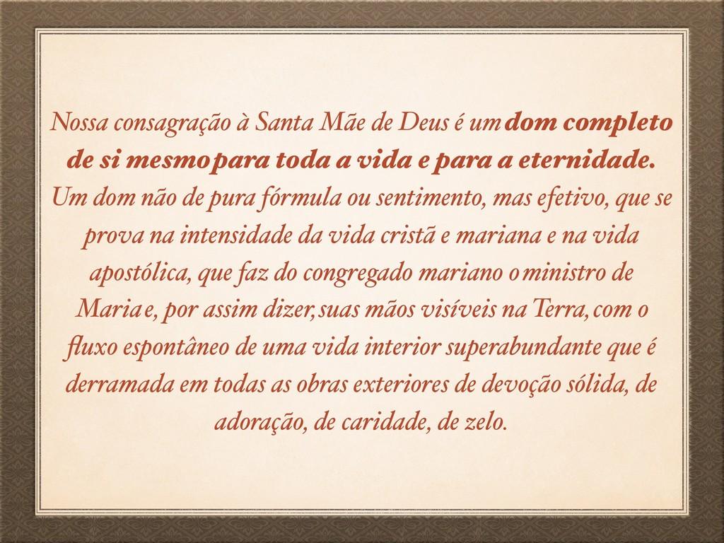 Nossa consagração à Santa Mãe de Deus é um dom ...