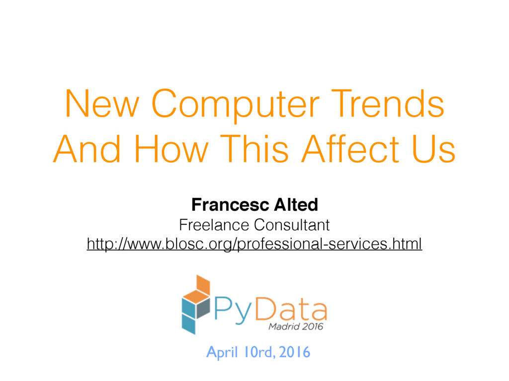 New Computer Trends And How This Affect Us Fran...