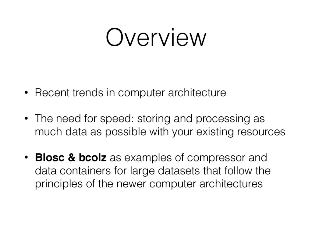 Overview • Recent trends in computer architectu...