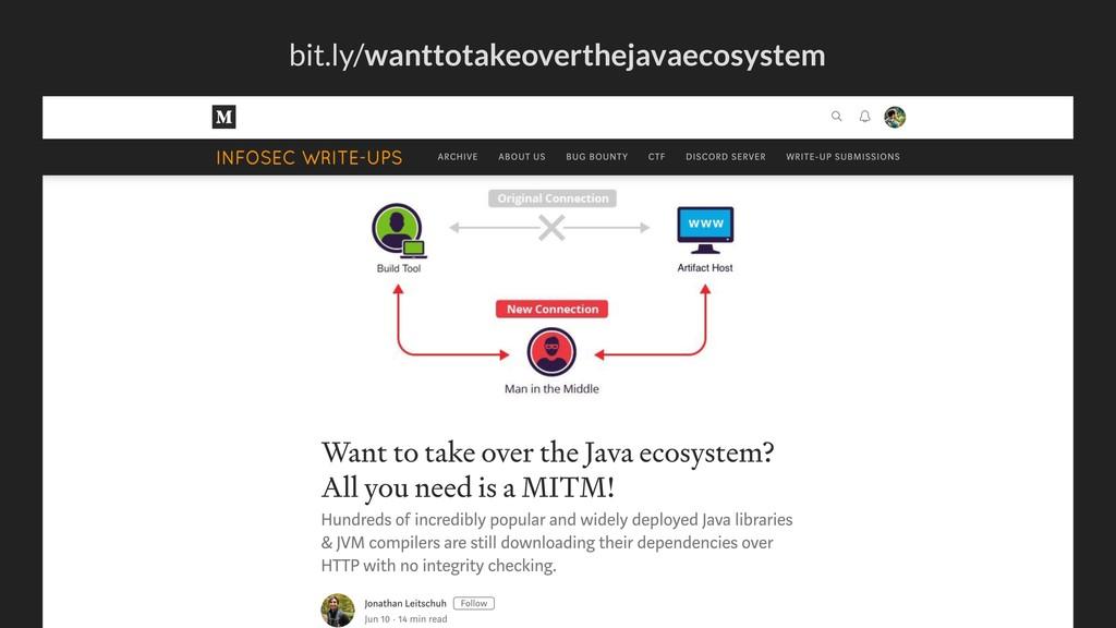 bit.ly/wanttotakeoverthejavaecosystem
