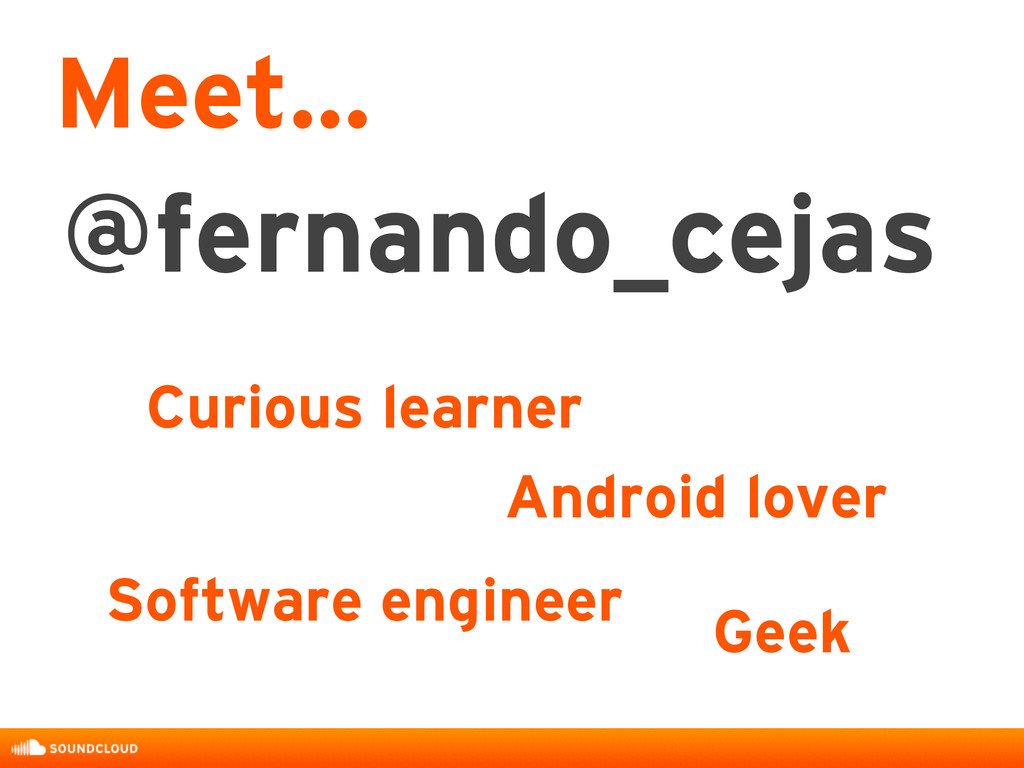 @fernando_cejas Curious learner Meet... Android...
