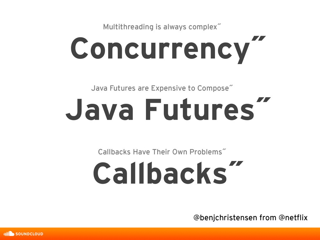 Multithreading is always complex˝ Concurrency˝ ...